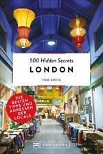 500 Hidden Secrets London von Tom Greig (2018, Taschenbuch)