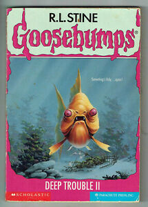 GOOSEBUMPS, DEEP TROUBLE 11 #58, 1st edition USA, GC.