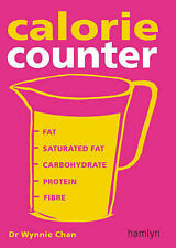 New, New Calorie Counter: Complete Nutritional Facts for Every Diet!, Wynnie Cha