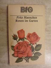 Fritz Haenchen - Rosen im Garten