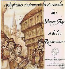 LP FRANCE POLYPHONIES INSTRUMENTALES & VOCALES DU MOYEN AGE CHORALE JOIE & CHANT