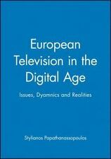 European Television in the Digital Age: Issues, Dyamnics and Realities, Papathan