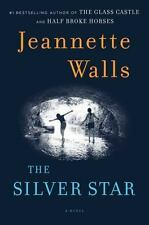 The Silver Star: A Novel [Hardcover] [Jun 11, 2013] Walls, Jeannette