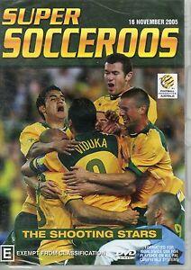 AUSTRALIA SUPER SOCCEROOS THE SHOOTING STARS 16 NOVEMBER 2005 NEW SEALED DVD