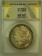 1878-S Morgan Silver Dollar S$1 ANACS MS-60 Details Cleaned