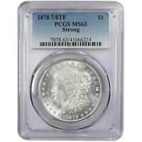 1878 7/8TF Strong Morgan Dollar MS 63 PCGS 90% Silver $1 US Coin Collectible