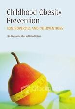 Childhood Obesity Prevention: International Research, Controversies and Interven
