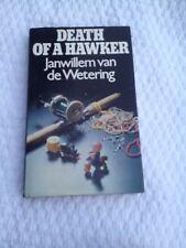 Janwillem van de Wetering Death Of A Hawker 1st Ed HB w DJ