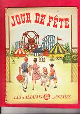 Jour de Fête. Les albums animés BARBE 1949. Bel état