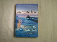 On Mystic Lake: A Novel (Ballantine Readers Circle) by Kristin Hannah