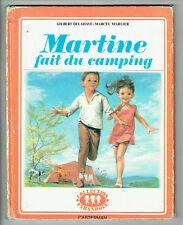 MARTINE FAIT DU CAMPING Livre 19774 CASTERMAN Texte G. DELAHAYE Dessin M MARLIER