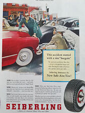 1953 Seiberling New Safe Aire Tires Accident Started with Tire Bargain Color Ad