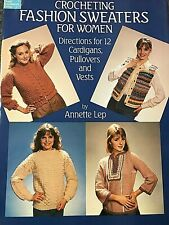 Dover Publications Crocheting Fashion Sweaters For Women, 1986, 12 designs