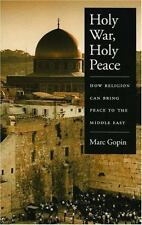 Holy War, Holy Peace: How Religion Can Bring Peace to the Middle East, Gopin, Ma