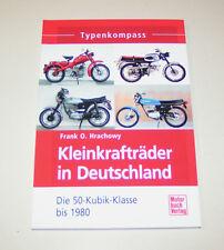 Kleinkrafträder in Deutschland 50 cm³ Kreidler, Hercules, Honda Dax, .... !