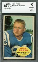 1960 topps #6 GEORGE PREAS baltimore colts rookie card BGS BCCG 8