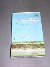 Ornithologie Guide des oiseaux de Camarague Delachaux et Niestlé 1981