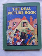Old Children's Book The Real Picture Book Dated 1929 GC
