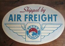 """ALASKA AIRLINES *Vintage **Shipped By** AIR FREIGHT* 4.25"""" Oval*Original Gum"""