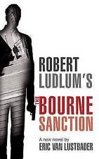 Robert Ludlum's The Bourne Sanction, Eric Van Lustbader | Paperback Book | Accep