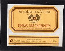 ETIQUETTE + CONTRE PINEAU DES CHARENTES  FELIX MARIE DE LA VILLIERE  §05/05/18
