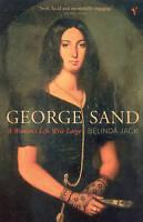 George Sand by Jack, Belinda (Paperback book, 2010)