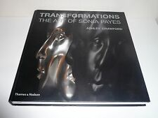 TRANSFORMATIONS THE ART OF SONIA PAYES BY ASHLEY CRAWFORD