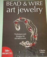 Bead and Wire Art Jewelry Marsha Michler PB 2006