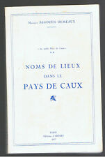 NOMS DE LIEUX DANS LE PAYS DE CAUX MAURICE BEGOUEN DEMEAUX  1977