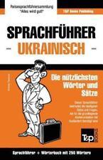 Sprachfuhrer Deutsch-Ukrainisch Und Mini-Worterbuch Mit 250 Wortern (Paperback o