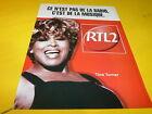 TINA TURNER - RTL2!!!!!!!!!!!!!!!!1!FRENCH PRESS ADVERT