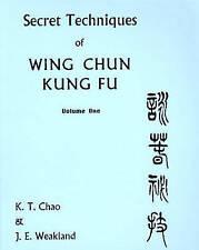Secret Techniques of Wing Chun Kung Fu, Vol. 2, Second Level : Chum Kil, John  W