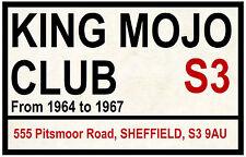 KING MOJO CLUB, SHEFFIELD - STREET / ROAD SIGN - SOUVENIR NOVELTY FRIDGE MAGNET