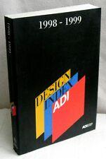 ADI - DESIGN INDEX 1998-1999. GIUGIARO, ENZO MARI, SOTTSASS, BELLINI, STARCK