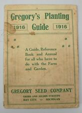 VINTAGE 1916 GREGORY SEED COMPANY PLANTING GUIDE