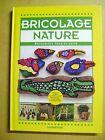 Livre Bricolage nature des petits objets en bois en pierre en fleurs etc.. /Z44