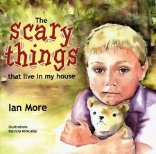 The Scary Things That Live in My House (Paperback or Softback)