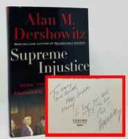Alan M Dershowitz - Supreme Injustice - SIGNED 1st 1st - Lawyer OJ Simpson