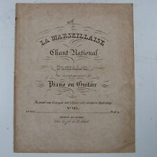 antique songsheet LA MARSEILLAISE with piano & guitar acc. SCHOTT c.1830