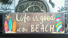 """Life Is Good BEACH"" Wooden Beach Plaque / Sign (FREE POST) Surf Board Rustic"