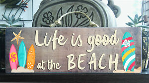 """""""Life Is Good BEACH"""" Wooden Beach Plaque / Sign (FREE POST) Surf Board Rustic"""
