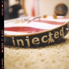 Burn It Black [Clean] [Edited] [ECD] by Injected (CD, Feb-2002, Island)