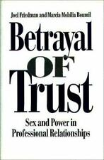 Betrayal of Trust: Sex and Power in Professional Relationships-ExLibrary