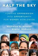 HALF THE SKY: Turning Oppression into Opportunity for Women/HC/FREE SHIP!