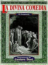 La divina comedia purgatorio (Illustrated by Dore) (Spanish Edition)