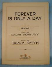 Forever Is Only A Day Sheet Music Vintage 1924 Earl K Smith Ralph Seabury (O)