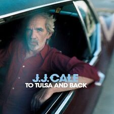 JJ Cale CD To Tulsa And Back J.J. Cale Mint Condition 060768468726