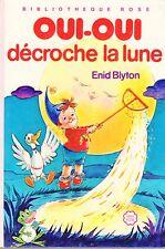 OUI-OUI décroche la lune // Enid BLYTON // Bibliothèque Rose - Mini Rose