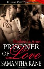 PRISONER OF LOVE (BROTHERS IN ARMS 8) by Samantha Kane  EROTIC HISTORICAL MMF MM