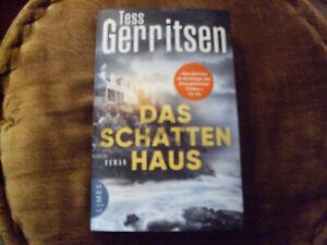 Das Schattenhaus Tess Gerritsen